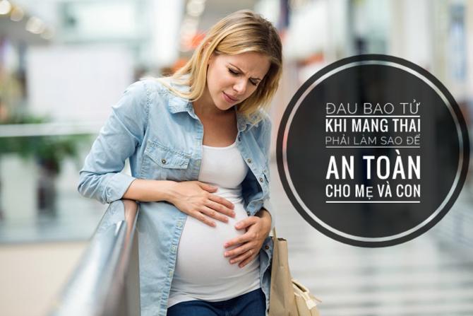 Dau Bao Tu Khi Mang Thai