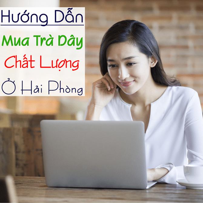 Mua Tra Day Tai Hai Phong